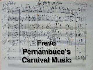 Frevo  Pernambuco's  Carnival Music