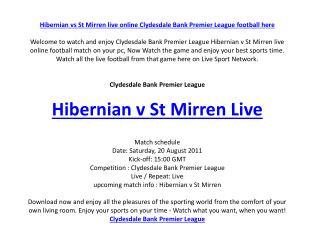 hibernian vs st mirren live online clydesdale bank premier l