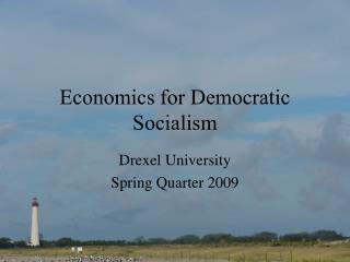 Economics for Democratic Socialism