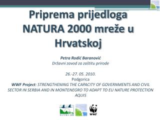 Priprema prijedloga NATURA 2000 mreže u Hrvatskoj