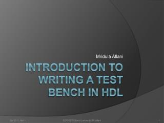 Introduction to writing a Test Bench in HDL