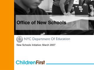 Office of New Schools
