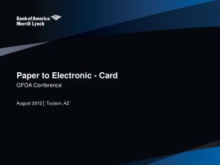 Paper to Electronic - Card