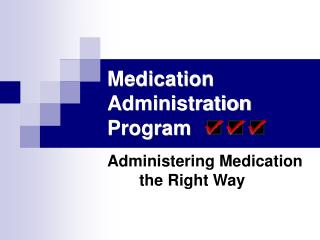 Medication Administration Program