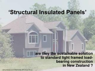 'Structural Insulated Panels'