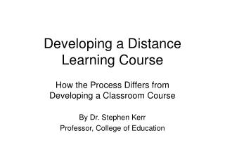 Developing a Distance Learning Course