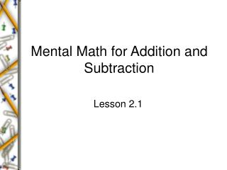 Mental Math for Addition and Subtraction