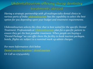 Ukdentaltourism offering cheap dentistry treatments abroad