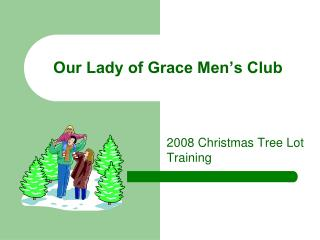 Our Lady of Grace Men's Club