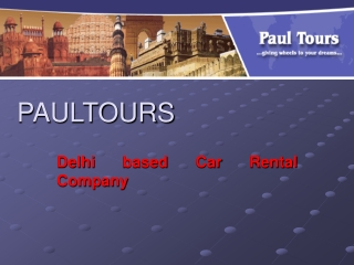 Paultours- Delhi Based Car Rental Company