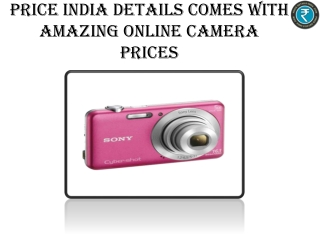 Price India Details Comes With Amazing Online Camera Prices