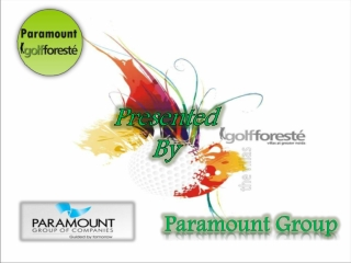 Paramount Group|Golf Foreste Greater Noida@9999684955