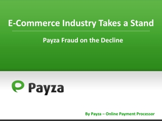 Payza Fraud in the Decline