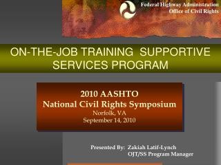 ON-THE-JOB TRAINING  SUPPORTIVE SERVICES PROGRAM