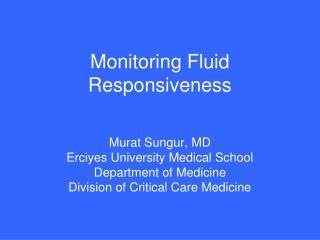 Monitoring Fluid Responsiveness