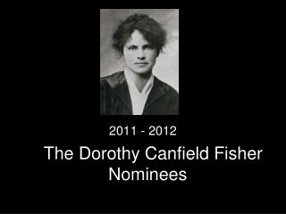TThe Dorothy Canfield Fisher Nominees
