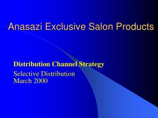 Anasazi Exclusive Salon Products