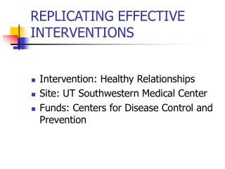 REPLICATING EFFECTIVE INTERVENTIONS