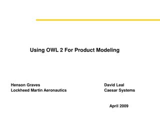 Using OWL 2 For Product Modeling