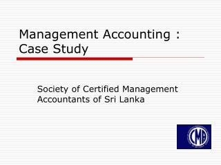 Management Accounting : Case Study