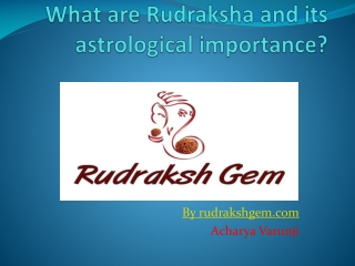 Astrology and Rudraksh Beads