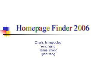 Charis ErmopoulosYong YangHanna ZhongQian Yang