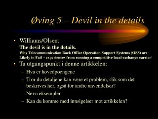 Øving 5 – Devil in the details