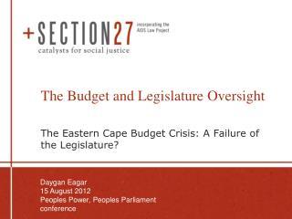 The Budget and Legislature Oversight