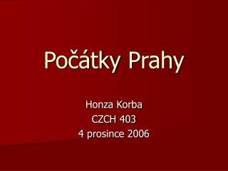 Počátky Prahy