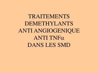 DROGUES DEMETHYLANTES