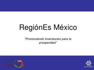 RegiónEs México