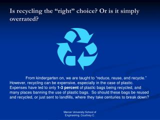 The majority of  trash is discarded.