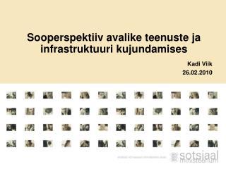 Sooperspektiiv avalike teenuste ja infrastruktuuri kujundamises