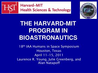 THE HARVARD-MIT PROGRAM IN BIOASTRONAUTICS