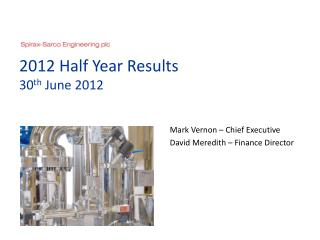 2012 Half Year Results  30th June 2012