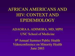 AFRICAN AMERICANS AND HIV ( Overview)