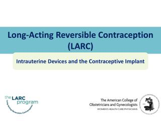 Long-Acting Reversible Contraception