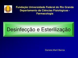 Desinfecção e Esterilização