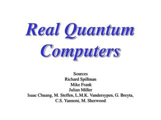 Real Quantum Computers