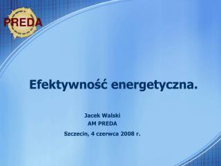 Efektywność energetyczna.