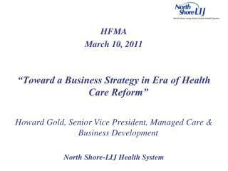 Key NS-LIJ Health System Statistics