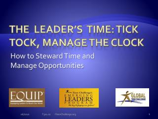 The  Leader's  time: Tick Tock, Manage the Clock