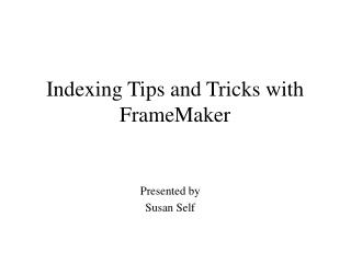 Indexing Tips and Tricks with FrameMaker