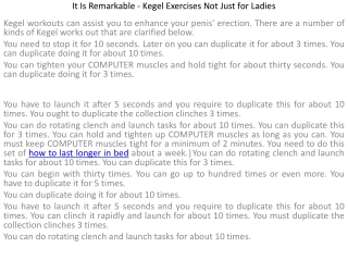 It Is Remarkable - Kegel Exercises Not Just for Ladies