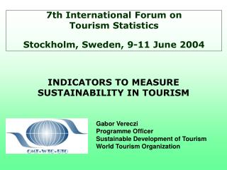 INDICATORS TO MEASURE SUSTAINABILITY IN TOURISM