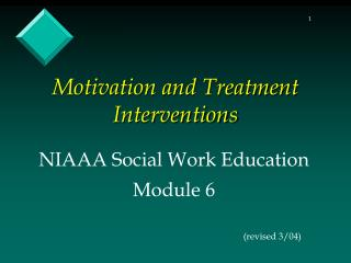 Motivation and Treatment Interventions