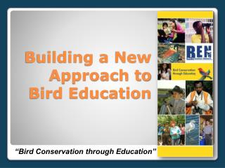 Building a New Approach to  