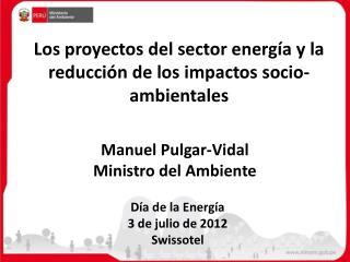 Día de la Energía3 de julio de 2012Swissotel