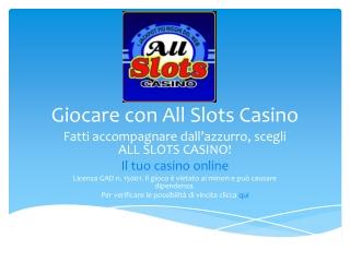 Giocare con All Slots Casino