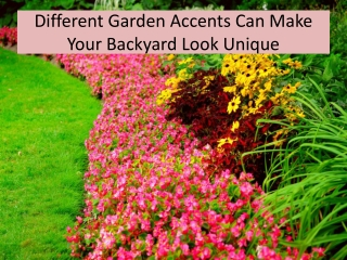Different Garden Accents
